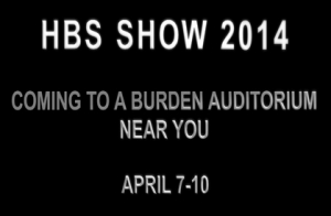 HBS Show 2014 at Burden Auditorium