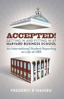 Accepted! - Getting in and Fitting in at Harvard Business School - Book cover